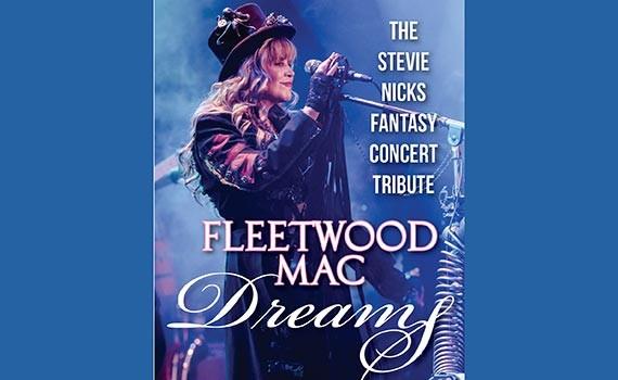 Fleetwood Mac Dreams The Stevie Nicks Concert Tribute